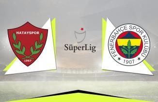 Hatayspor 1-2 Fenerbahçe MAÇ ÖZETİ TÜM GOLLER tartışmalı pozisyonlar
