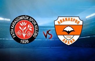 Fatih Karagümrük SK Adanaspor maçı CANLI İZLE