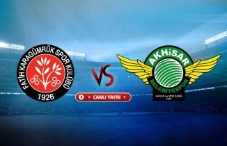 Fatih Karagümrük - Akhisarspor maçı (CANLI İZLE)