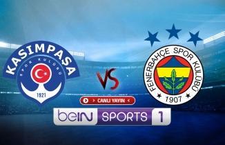 Lig TV HD Canlı Maç İzle: Fenerbahçe Kasımpaşa