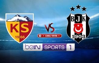 Kayserispor - Beşiktaş maçı (CANLI İZLE)