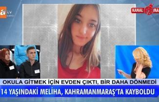 14 yaşındaki Meliha, Kahramanmaraş'ta kayboldu
