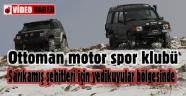 Sarıkamış şehitleri için Ottoman Motor Sporları Klubü Yedikuyular Bölgesinde