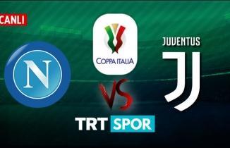 Napoli - Juventus CANLI İZLE | Napoli - Juventus maçı TRT Spor izle