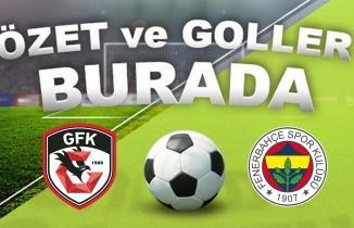 Gaziantep FK - Fenerbahçe maç özeti izle