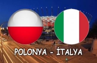 Polonya - İtalya Maçı (CANLI İZLE)