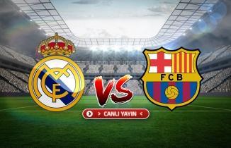 CANLI YAYIN: Real Madrid - Barcelona maçı canlı izle! Spor SMART canlı yayın...