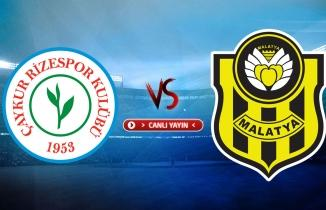 Çaykur Rizespor - Yeni Malatyaspor maçı / CANLI İZLE