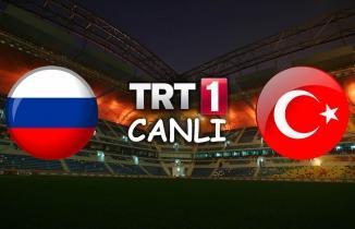 Rusya Türkiye CANLI İZLE | Rusya Türkiye Maçı TRT 1 HD İzle