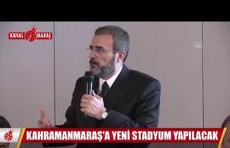 Taraftara müjde... Kahramanmaraş'a yeni stadyum yapılacak
