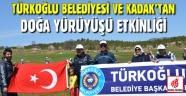 Türkoğlu Belediyesi Ve KADAK'tan Doğa Yürüyüşü Etkinliği...