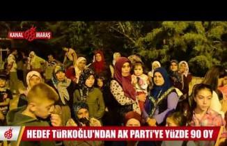 Türkoğlu'nda AK Parti'ye hedef rekor oy almak