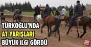 Türkoğlu'nda At Yarışları Büyük İlgi Gördü