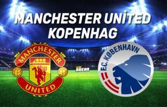 Manchester United - Kopenhag Maçı / CANLI İZLE